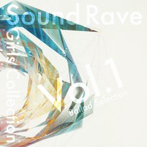 Sound Rave Sound Rave Gils Collection Vol.1 Ballad Selection