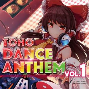 DiGiTAL WiNG TOHO DANCE ANTHEM Vol.1
