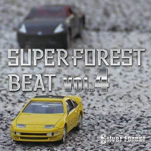Silver Forest Super Forest Beat VOL.4