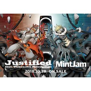 MintJam Justified feat. 光吉猛修