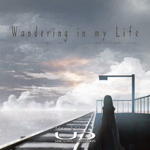 UNKNOWN - DIMENSION Wandering in my life