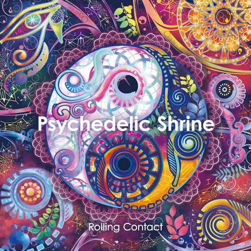 Rolling Contact Psychedelic Shrine