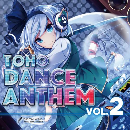 DiGiTAL WiNG TOHO DANCE ANTHEM Vol.2