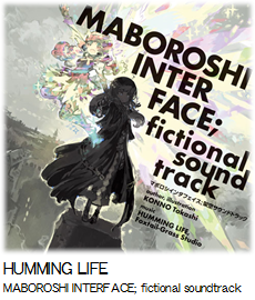 HUMMING LIFE MABOROSHI INTERFACE; fictional soundtrack