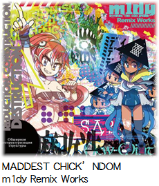 MADDEST CHICK'NDOM m1dy Remix Works