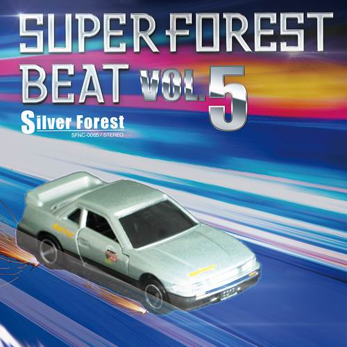 Silver Forest Super Forest Beat VOL.5