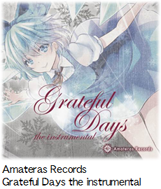 Amateras Records Grateful Days the instrumental