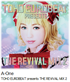 A-One TOHO EUROBEAT presents THE REVIVAL MIX 2.