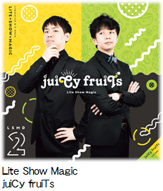 Lite Show Magic juiCy fruiTs.