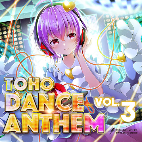 DiGiTAL WiNG TOHO DANCE ANTHEM Vol.3(予約)