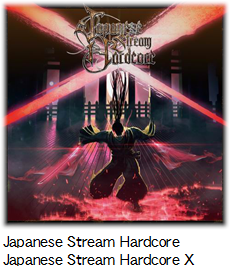 Japanese Stream Hardcore Japanese Stream Hardcore X.
