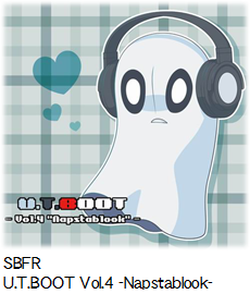 SBFR U.T.BOOT Vol.4 -Napstablook-.