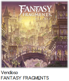 Vendioso FANTASY FRAGMENTS.