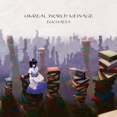 Euchaeta Unreal World Newage