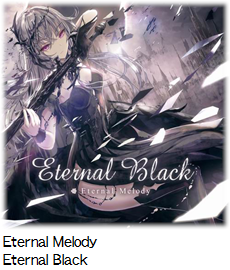 Eternal Melody Eternal Black.