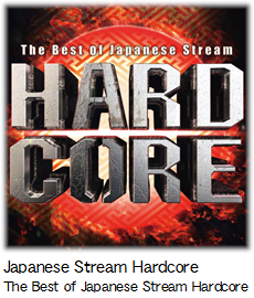 Japanese Stream Hardcore The Best of Japanese Stream Hardcore.