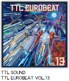 TTL SOUND TTL EUROBEAT VOL.13.