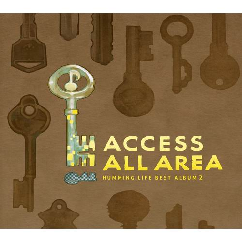 HUMMING LIFE ACCESS ALL AREA