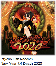 Psycho Filth Records New Year Of Death 2020.
