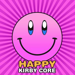 SBFR HAPPY KIRBY CORE