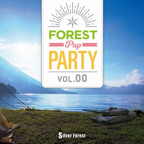 Silver Forest Forest POP Party vol.00