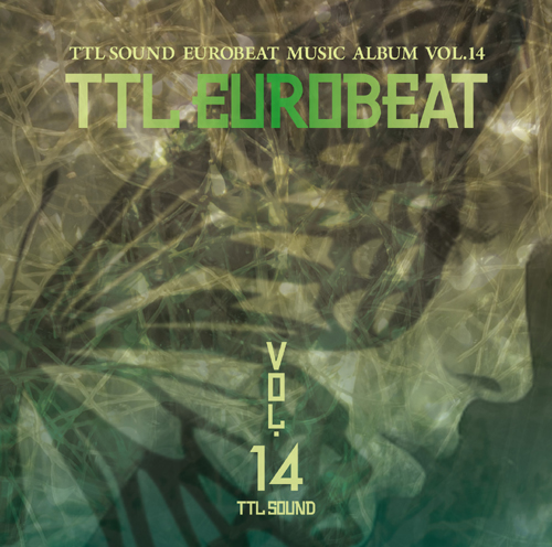 TTL SOUND TTL EUROBEAT VOL.14(予約)