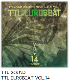 TTL SOUND TTL EUROBEAT VOL.14.