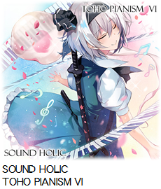 SOUND HOLIC TOHO PIANISM VI.