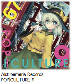 Alstroemeria Records POP|CULTURE 9