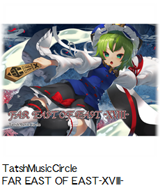 TatshMusicCircle FAR EAST OF EAST-XVIII-.