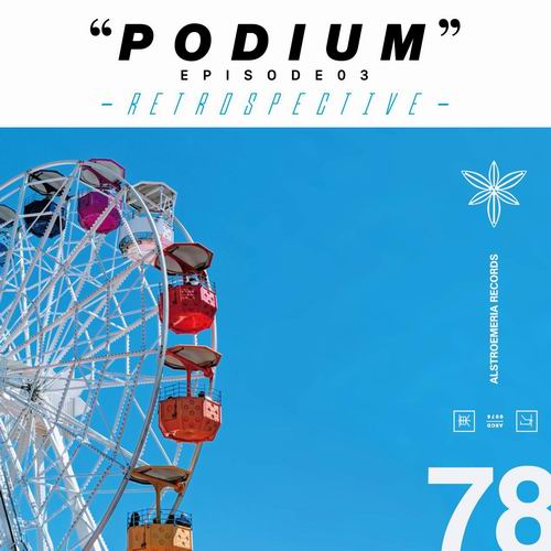 """Alstroemeria Records """"PODIUM"""" EPISODE 03 - RETROSPECTIVE -"""